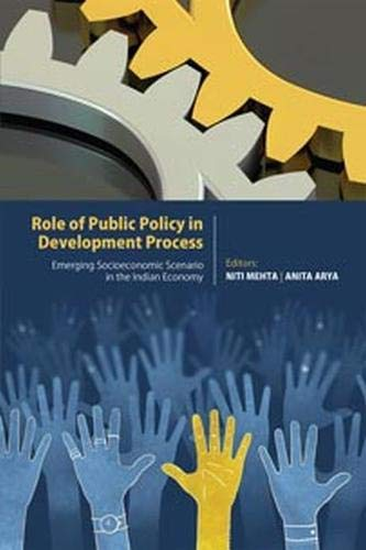 Role of Public Policy in Development Process: edited by Niti