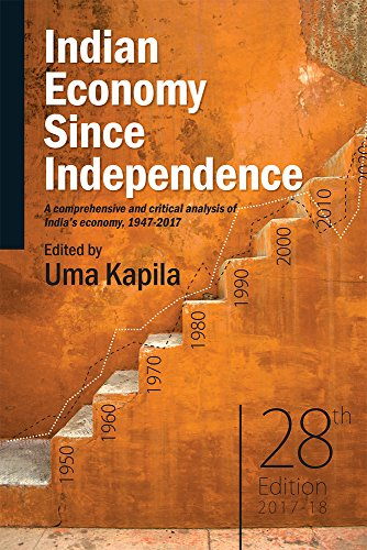 Indian Economy Since Independence : A Comprehensive: edited by Uma