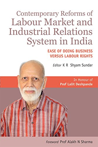 Contemporary Reforms of Labour Market and Industrial: edited by K.R.