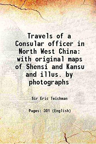 9789332818491: TRAVELS OF A CONSULAR OFFICER IN NORTH-WEST CHINA