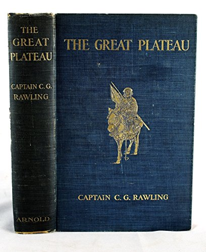 9789332822559: The Great Plateau: Being an Account of Exploration in Central Tibet, 1903, and of the Gartok Expedition, 1904-1905