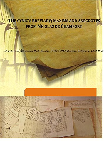 9789332850798: The Cynic's Breviary Maxims and Anecdotes from Nicolas De Chamfort