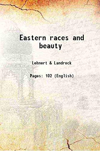 Eastern races and beauty [Hardcover]: Lehnert & Landrock