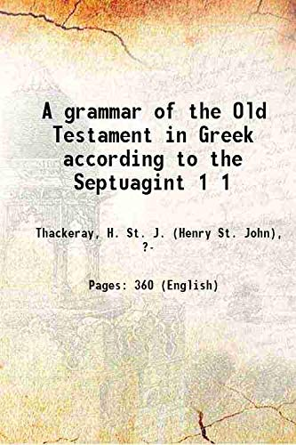 A grammar of the Old Testament in: Thackeray, H. St.