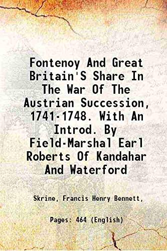 9789332854987: Fontenoy and Great Britain's share in the war of the Austrian succession, 1741-1748.