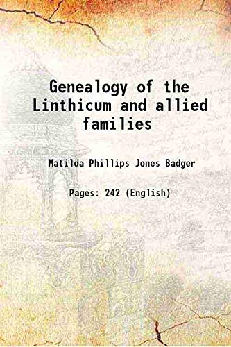 9789332855212: Genealogy of the Linthicum and allied families