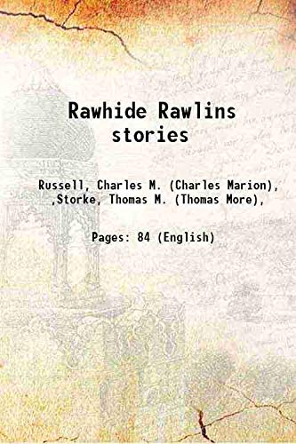 Rawhide Rawlins Stories: Storke Thomas M.