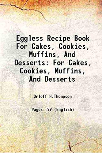 9789332857605: Eggless recipe book for cakes, cookies, muffins, and desserts