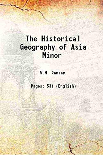 9789332858916: The Historical Geography of Asia Minor