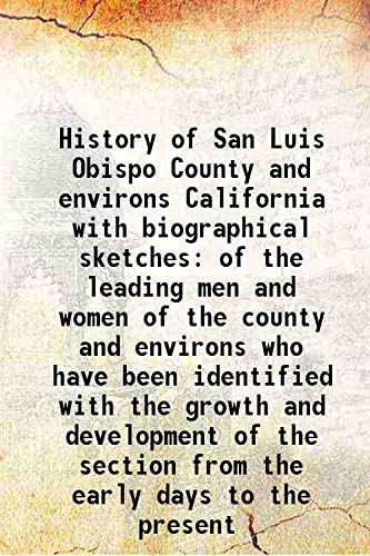History of San Luis Obispo County and