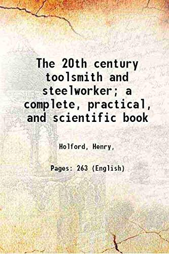 9789332860544: The 20th century toolsmith and steelworker;