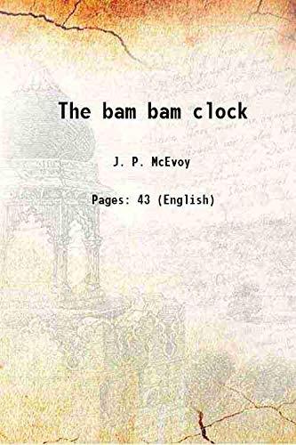 The Bam Bam Clock: J.P. McEvoy
