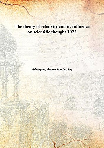 9789332861077: The theory of relativity and its influence on scientific thought 1922 [Hardcover]