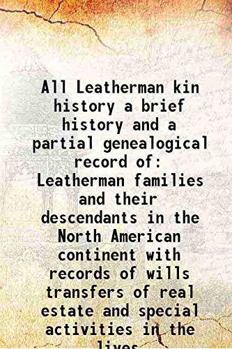 All Leatherman kin history a brief history: I. John Letherman