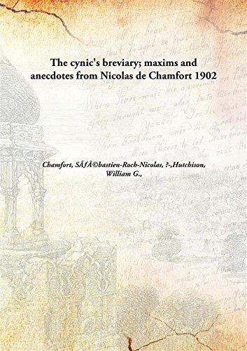 9789332862364: The cynic's breviary; maxims and anecdotes from Nicolas de Chamfort
