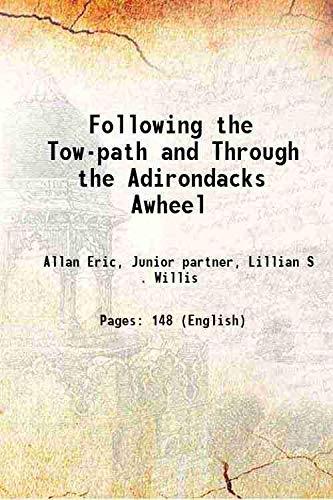 Following the Tow-path and Through the Adirondacks: Allan Eric, Junior