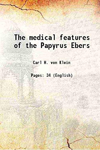 9789332864955: The medical features of the Papyrus Ebers