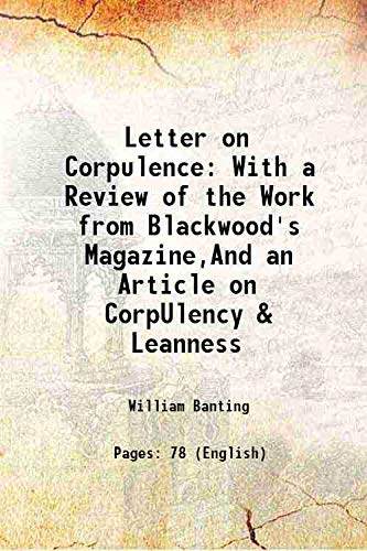 Letter on Corpulence With a Review of: William Banting