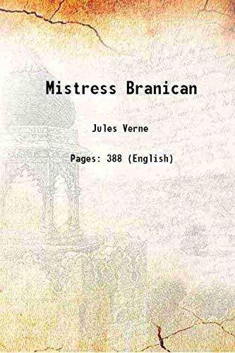 Mistress Branican 1892 [Hardcover]: Jules Verne