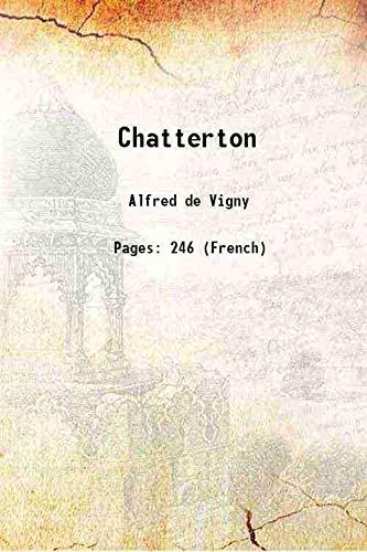 9789332866225: Chatterton 1908 [Hardcover]