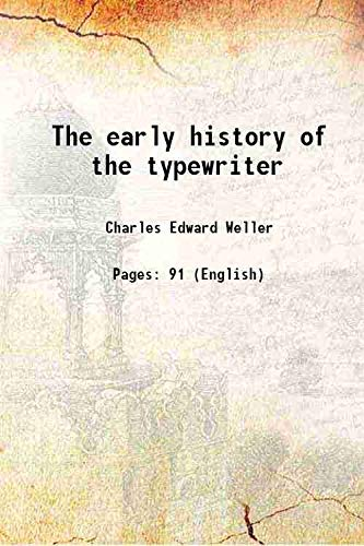 9789332866867: The early history of the typewriter