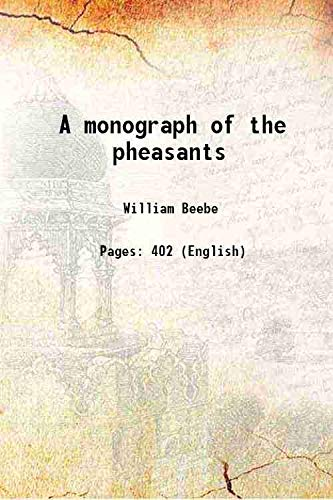 9789332867130: A monograph of the pheasants