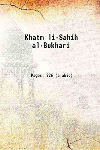 Khatm li-Sahih al-Bukhari [Hardcover]: Anonymous