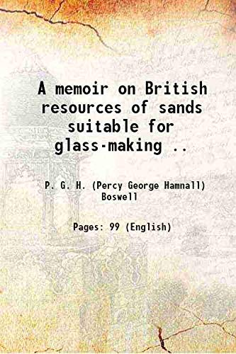A memoir on British resources of sands: P. G. H.
