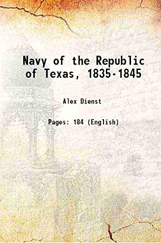 9789332868625: Navy of the Republic of Texas, 1835-1845