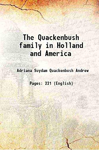9789332870260: The Quackenbush family in Holland and America