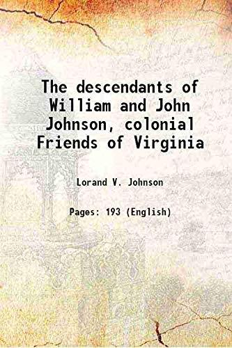 The descendants of William and John Johnson,: Lorand V. Johnson