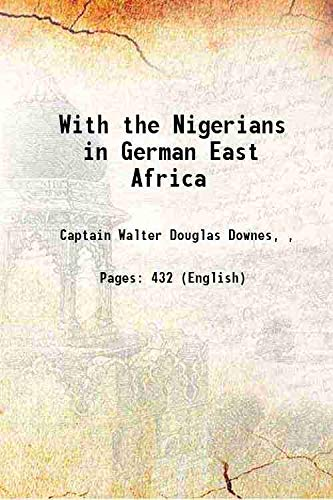 9789332872813: With the Nigerians in German East Africa