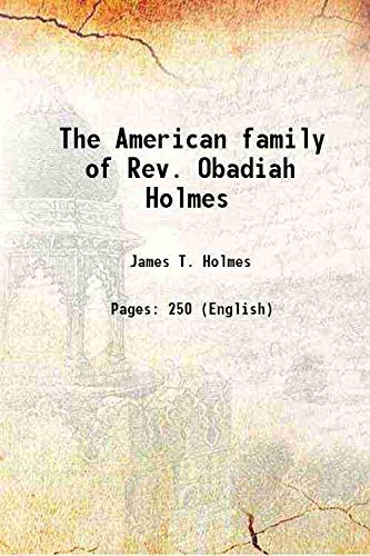 9789332874770: The American family of Rev. Obadiah Holmes