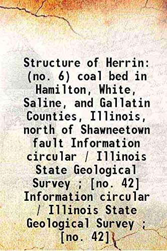 Structure of Herrin (No. 6) Coal Bed: Cady Gilbert H.