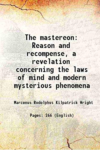 The mastereonReason and recompense, a revelation concerning