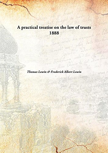 9789332879386: A practical treatise on the law of trusts 1888 [Hardcover]