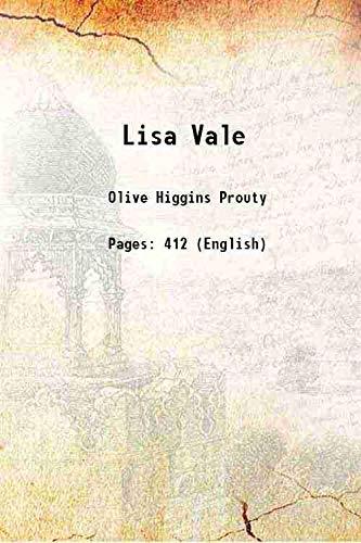 Lisa Vale [Hardcover]: Olive Higgins Prouty