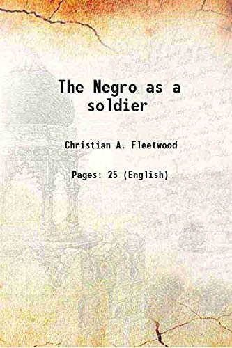 9789332881655: The Negro as a soldier
