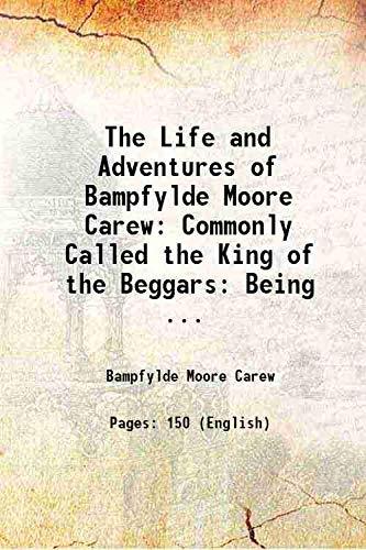 The Life and Adventures of Bampfylde Moore: Bampfylde Moore Carew