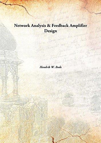 9789332882522: Network Analysis & Feedback Amplifier Design