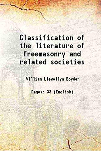 9789332883192: Classification of the literature of freemasonry and related societies