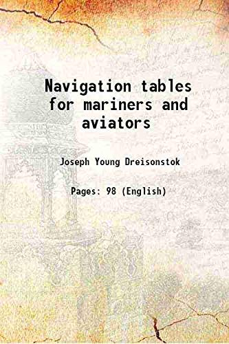 9789332883840: Navigation tables for mariners and aviators