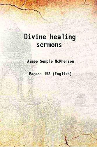 9789332884717: Divine healing sermons