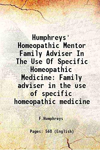 Humphreys' Homeopathic Mentor Family Adviser In The: F.Humphreys