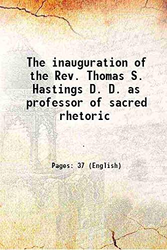 The inauguration of the Rev. Thomas S.: Anonymous