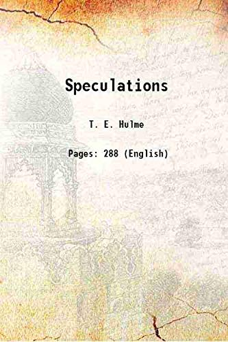 further speculations by te hulme hynes sam