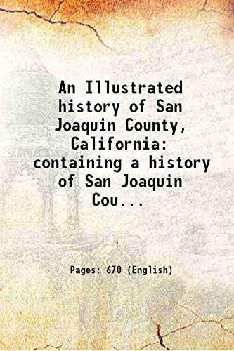 An Illustrated history of San Joaquin County,: Anonymous