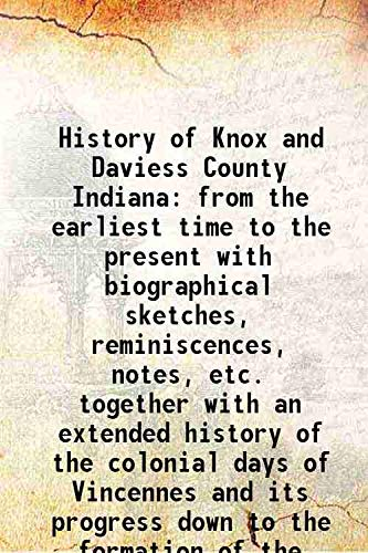 History of Knox and Daviess County Indiana: Anonymous