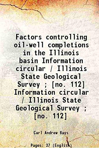 9789332891821: Factors controlling oil-well completions in the Illinois basin