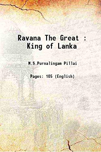 Ravana The Great : King Of Lanka